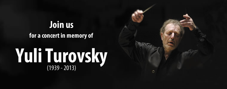Join us for a concert in memory of Yuli Turovsky (1939-2013)